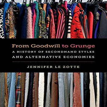 From Goodwill to Grunge A History of Secondhand Styles and