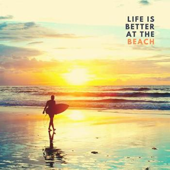 Life Is Better at the Beach: Guest Sign In Log Book for